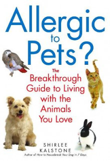 Allergic to Pets? av Shirlee Kalstone (Heftet)