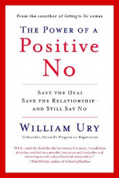 Power of A Positive No, the av William Ury (Heftet)