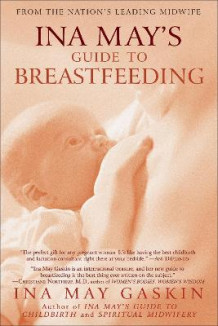 Ina May's Guide to Breastfeeding av Ina May Gaskin (Heftet)