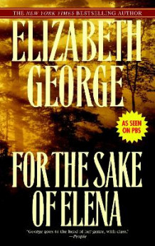 For the Sake of Elena av Elizabeth George (Heftet)