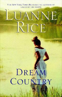 Dream Country av Luanne Rice (Heftet)