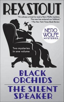 Black Orchids/The Silent Speaker av Rex Stout (Heftet)