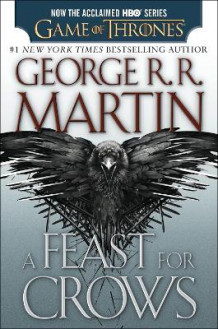 A Feast for Crows av George R R Martin (Heftet)