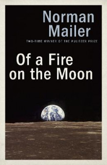 Of A Fire On The Moon av Norman Mailer (Heftet)
