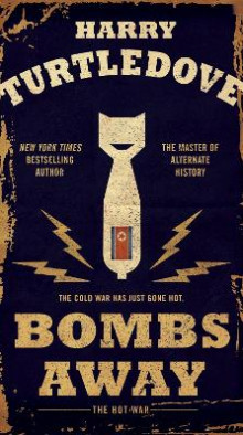 Bombs Away av Harry Turtledove (Heftet)