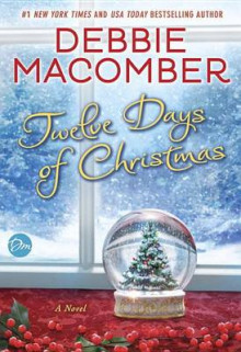 Twelve Days of Christmas av Debbie Macomber (Innbundet)