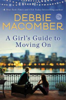A Girl's Guide to Moving on av Debbie Macomber (Innbundet)