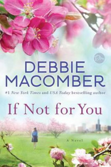 If Not for You av Debbie Macomber (Innbundet)