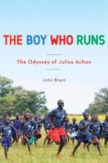 The Boy Who Runs av Julius Achon og John Brant (Innbundet)