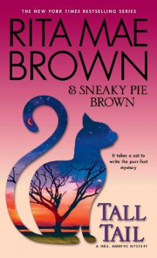 Tall Tail av Rita Mae Brown (Heftet)