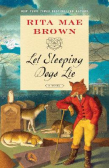 Let Sleeping Dogs Lie av Rita Mae Brown (Heftet)