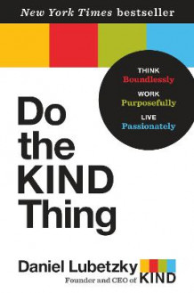 Do the Kind Thing av Daniel Lubetzky (Innbundet)