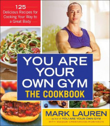 You Are Your Own Gym: The Cookbook av Mark Lauren og PH D Maggie Greenwood-Robinson (Heftet)