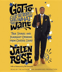 Got To Give The People What They Want av Jalen Rose (Lydbok-CD)