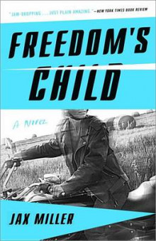 Freedom's Child av Jax Miller (Heftet)