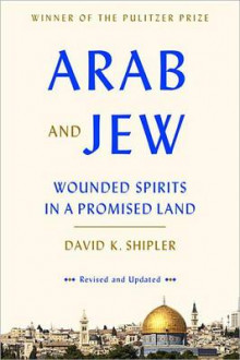 Arab and Jew av David K Shipler (Heftet)