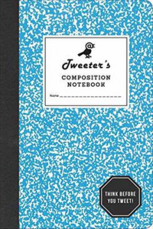 Tweeter's Composition Notebook av Potter Style (Andre trykte artikler)