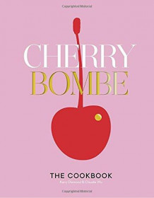 Cherry Bombe av Kerry Diamond (Innbundet)