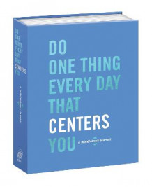 Do One Thing Every Day That Centers You av Robie Rogge (Heftet)