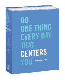Do One Thing Every Day That Centers You av Robie Rogge og Dian G. Smith (Dagbok)