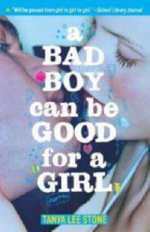 A Bad Boy Can be Good for a Girl av Tanya Lee Stone (Heftet)