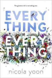 Everything, Everything av Nicola Yoon (Innbundet)