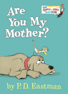 Are You My Mother? av P D Eastman (Pappbok)