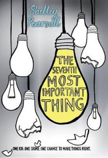 The Seventh Most Important Thing av Shelley Pearsall (Innbundet)
