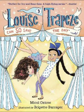 Louise Trapeze Can So Save The Day av Micol Ostow (Heftet)
