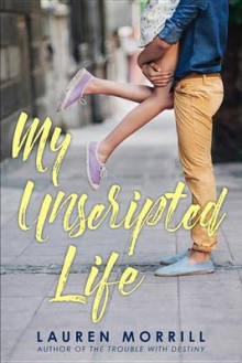 My Unscripted Life av Lauren Morrill (Innbundet)