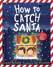 How to Catch Santa av Jean Reagan (Innbundet)