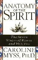 Anatomy of the Spirit av Caroline M. Myss (Heftet)