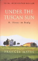 Under the Tuscan sun av Frances Mayes (Heftet)
