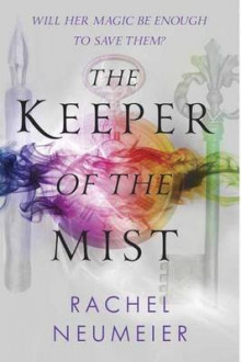 The Keeper Of The Mist av Rachel Neumeier (Heftet)