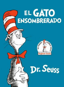 El Gato Ensombrerado (the Cat in the Hat Spanish Edition) av Dr Seuss (Innbundet)
