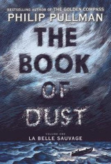 Omslag - The Book of Dust: La Belle Sauvage (Book of Dust, Volume 1)