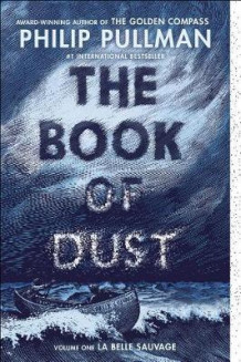 The Book of Dust: La Belle Sauvage (Book of Dust, Volume 1) av Philip Pullman (Heftet)