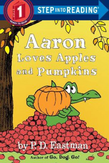 Aaron Loves Apples and Pumpkins av P.D. Eastman (Heftet)