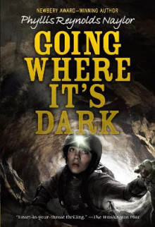 Going Where it's Dark av Phyllis Reynolds Naylor (Heftet)