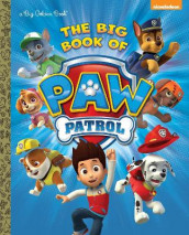 The Big Book of Paw Patrol av Golden Books (Innbundet)