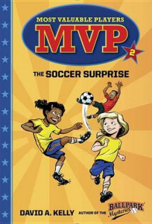 MVP #2: The Soccer Surprise av David A Kelly (Innbundet)