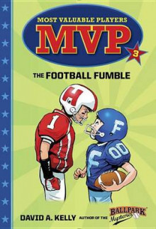 MVP #3: The Football Fumble av David A Kelly (Innbundet)