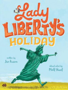 Lady Liberty's Holiday av Jen Arena og Matt Hunt (Innbundet)