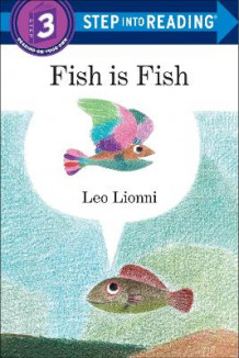 Fish Is Fish av Leo Lionni (Heftet)