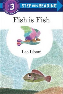 Fish Is Fish av Leo Lionni (Innbundet)