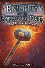 Omslag - The Forever Court (Knights of the Borrowed Dark, Book 2)