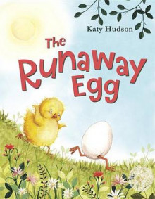 The Runaway Egg av Katy Hudson (Innbundet)