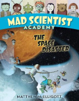 Omslag - Mad Scientist Academy: The Space Disaster