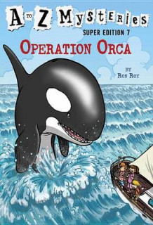 A to Z Mysteries Super Edition #7: Operation Orca av Ron Roy (Innbundet)