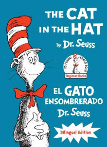 The Cat In The Hat/El Gato Ensombrerado av Dr Seuss (Innbundet)